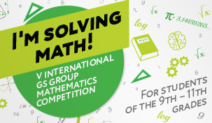 "GS Group urges high school students from remote cities and towns to compete for scholarships within the framework of the 5th International Contest ""I'm solving Math!"""